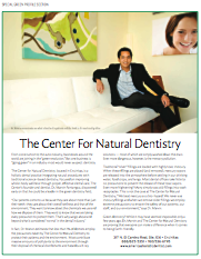"The Center for Natural Dentistry was recently featured as a ""Green Business"" in Ranch and Coast... Check it out!"